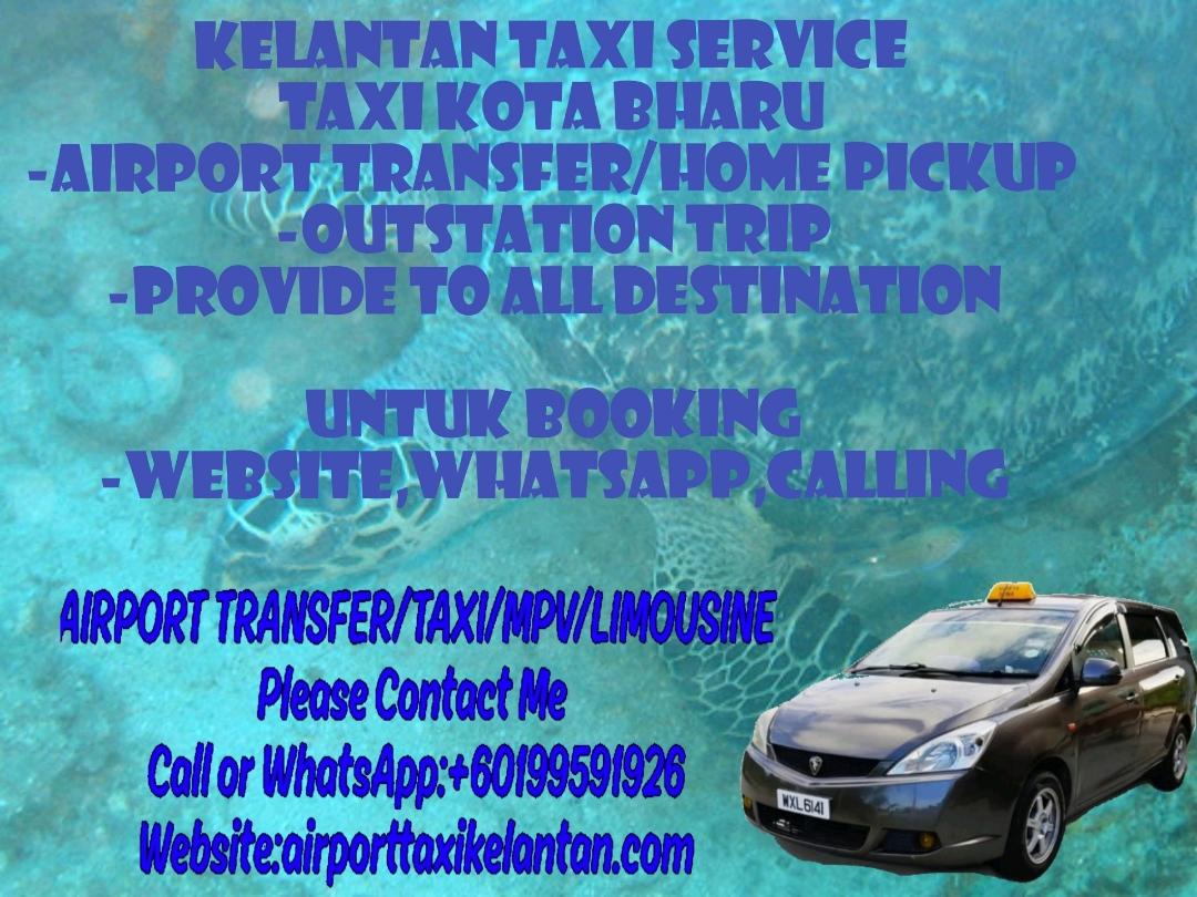 Teksi Kelantan / Taxi Kota Bharu /Teksi Kota Bharu / Airport Taxi Kota Bharu / Airport Teksi Kota Bharu / Taxi Kelantan